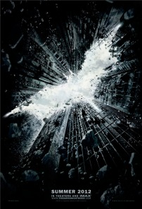 The First Official Look at The Dark Knight Rises, Poster released prior to teaser trailer on Harry Potter July 15