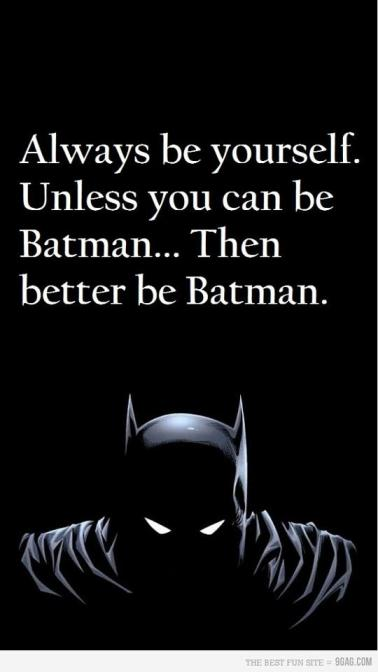 batman-humor-always-be-yourself